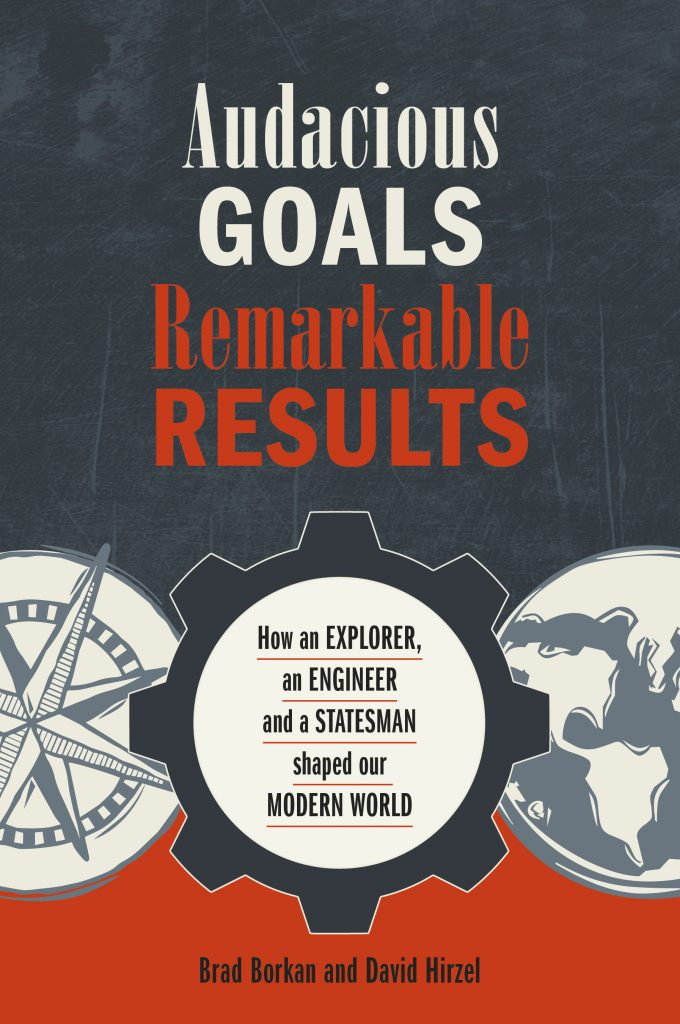 Audacious Goals, Remarkable Results book cover